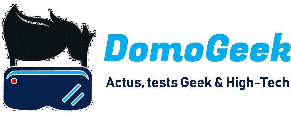DomoGeek | Actualités Geek, High-Tech & Domotique